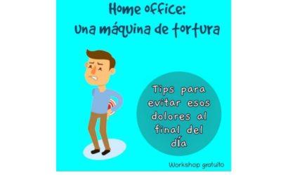 Home office: una máquina de tortura para el cuerpo
