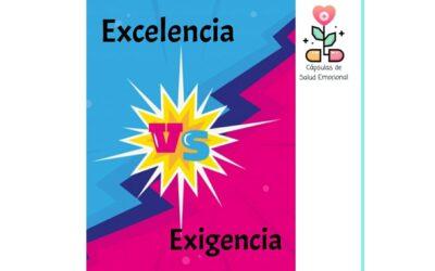 Taller: Excelencia vs Exigencia